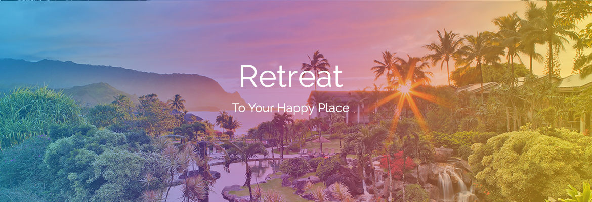 Retreat to your happy place